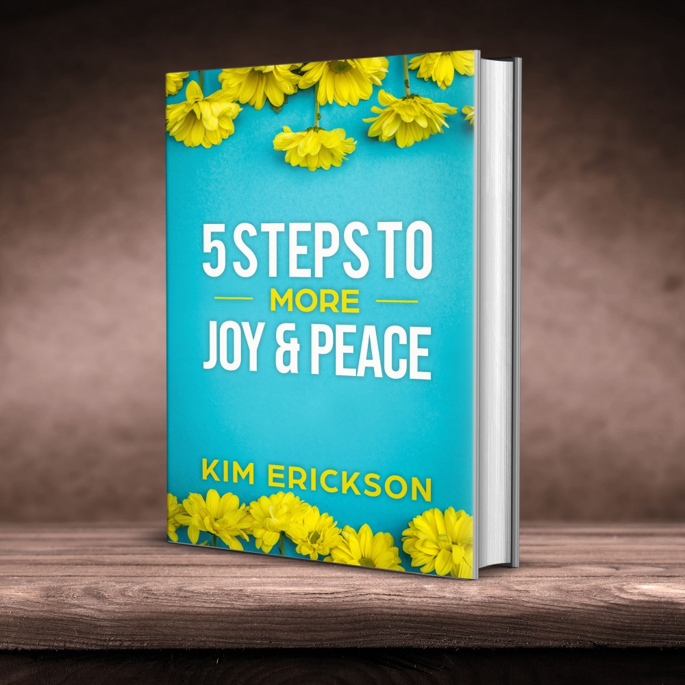 5 Steps to More Joy & Peace
